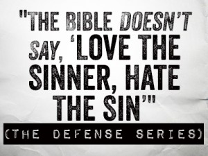 hate the sin love the sinner essay